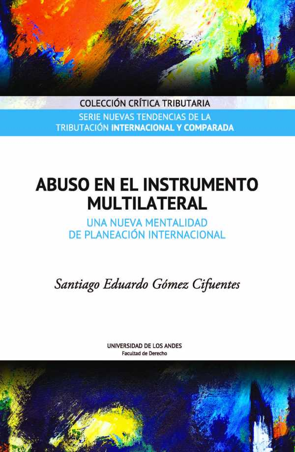 Abuso en el instrumento multilateral. Una nueva mentalidad de planeación internacional