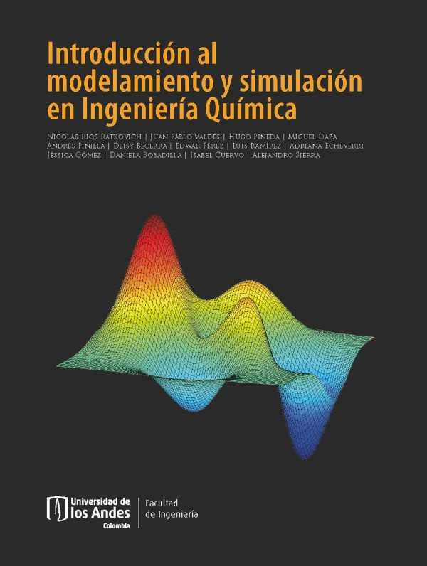 Introducción al modelamiento y simulación en Ingeniería Química