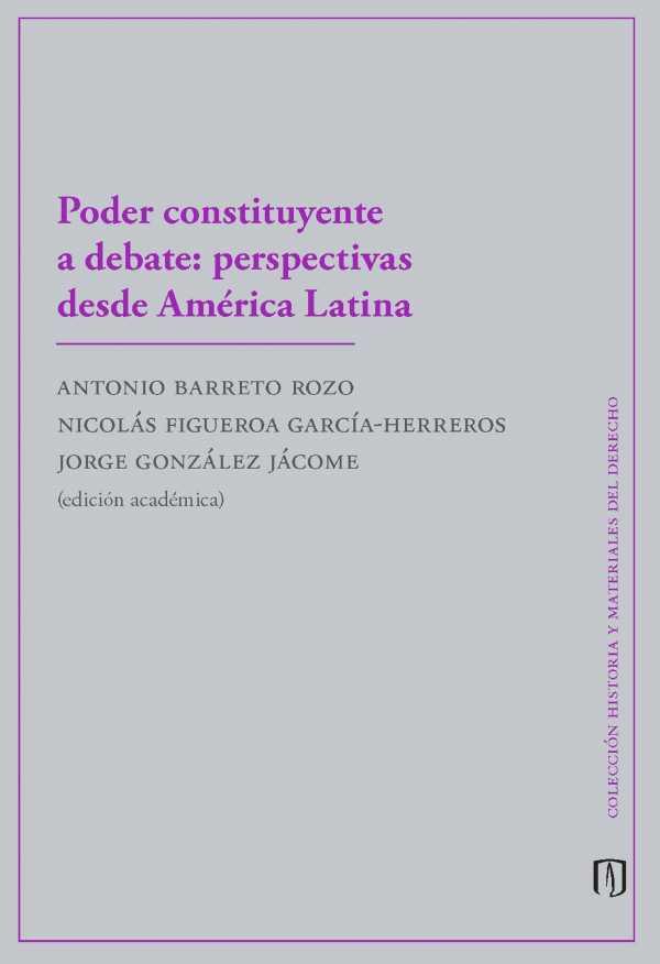 Poder constituyente a debate. Perspectivas desde América Latina