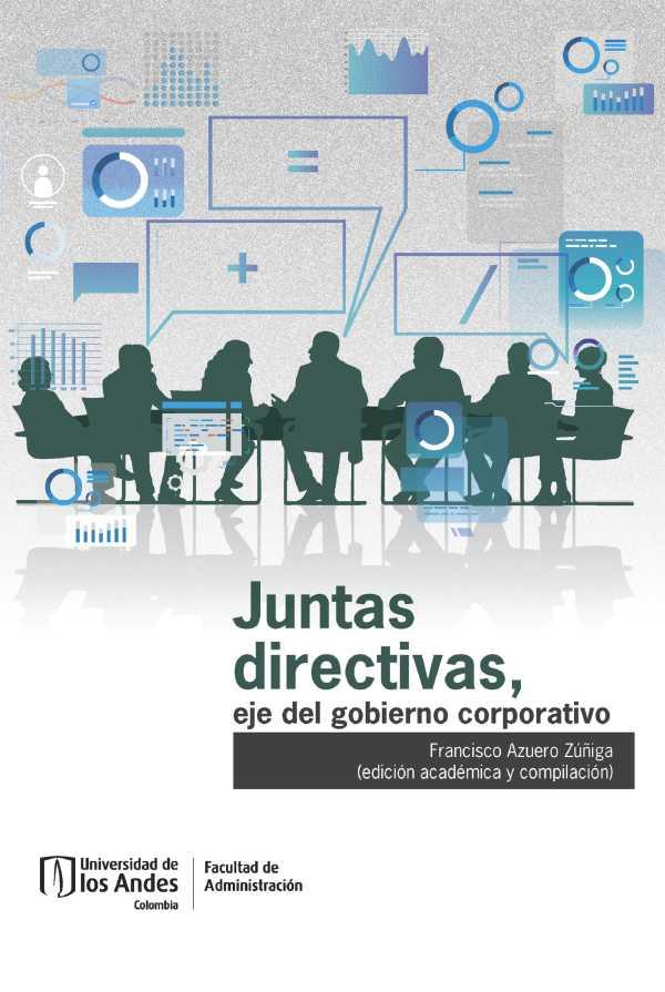 Juntas directivas. Eje del gobierno corporativo