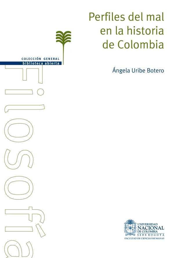 Perfiles del mal en la historia de Colombia