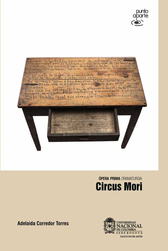 Circus Mori. Ópera prima dramaturgia