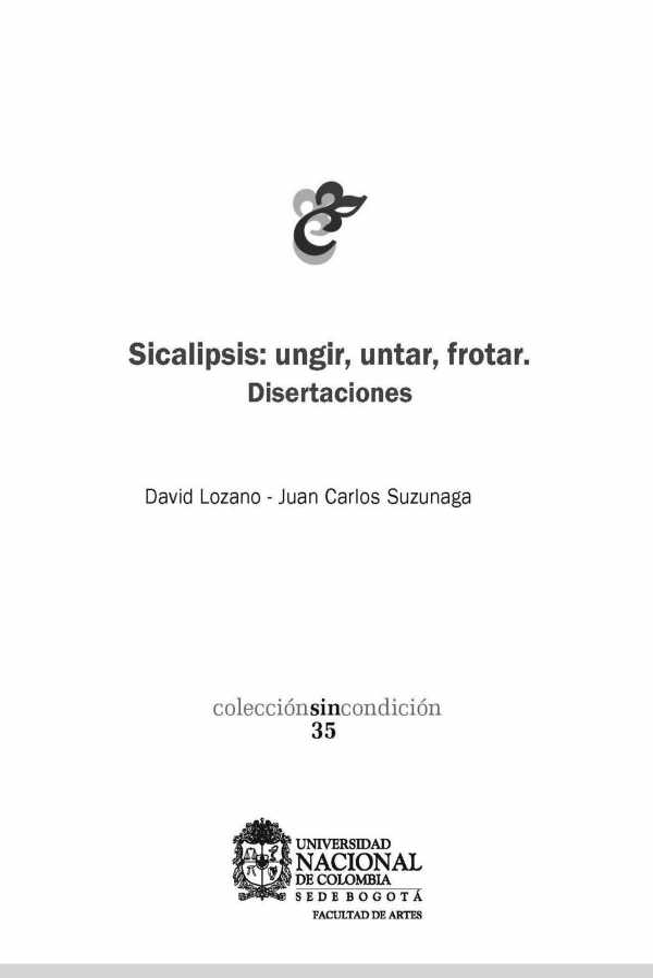 Sicalipsis: ungir, untar, frotar. Disertaciones