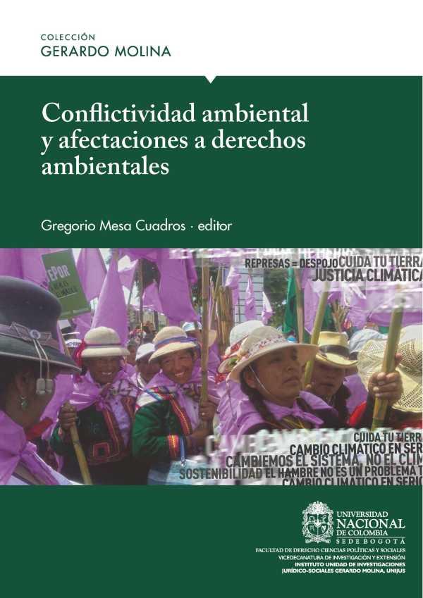Conflictividad ambiental y afectaciones a derechos ambientales