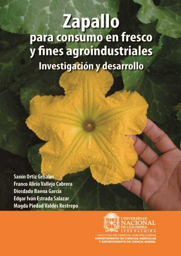 Zapallo para consumo en fresco y fines agroindustriales: Investigación y desarrollo