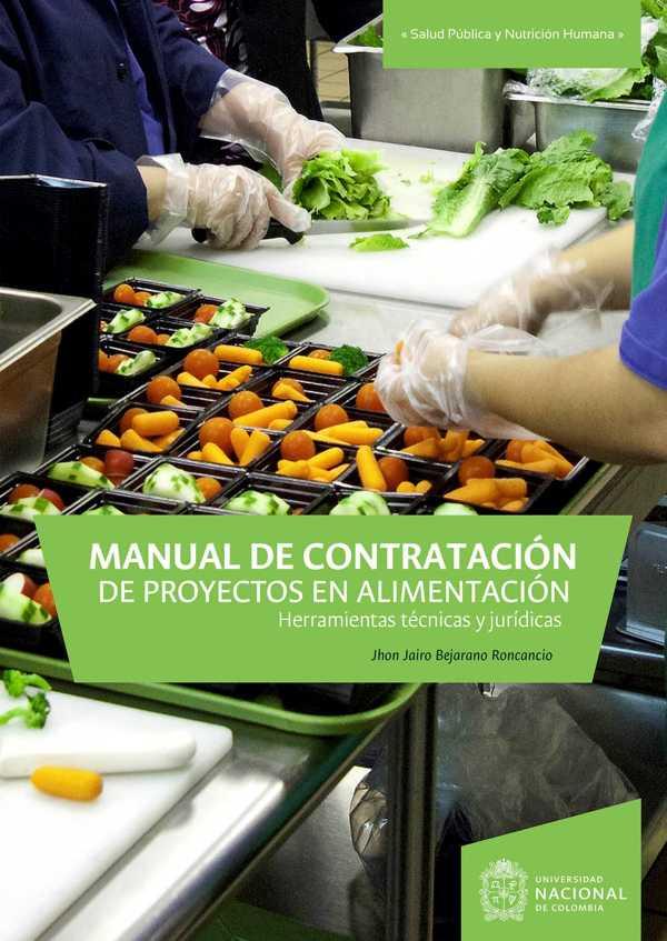 Manual de contratación de proyectos en alimentación. Herramientas técnicas y jurídicas