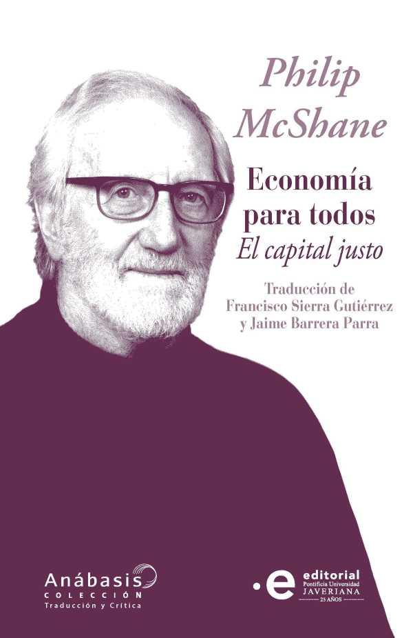 Economía para todos. El capital justo