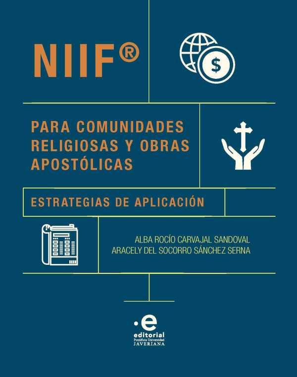 NIIF® para comunidades religiosas y obras apostólicas. Estrategias de aplicación