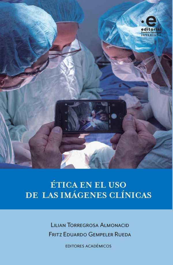 Ética en el uso de las imágenes clínicas