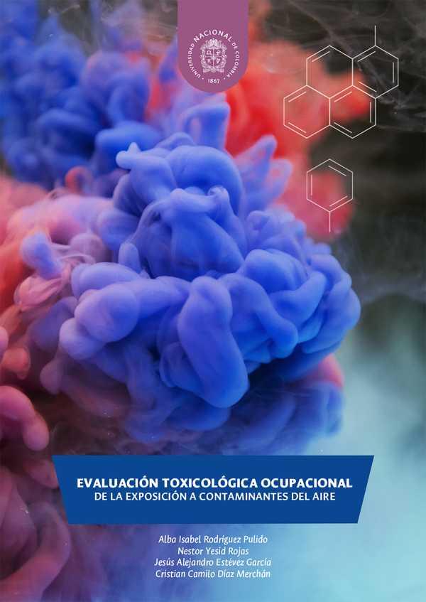 Evaluación toxicológica ocupacional de la exposición a contaminantes del aire