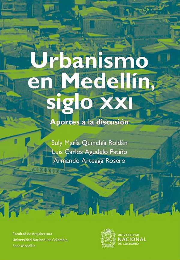 Urbanismo en Medellín, siglo XIX. Aportes a la discusión