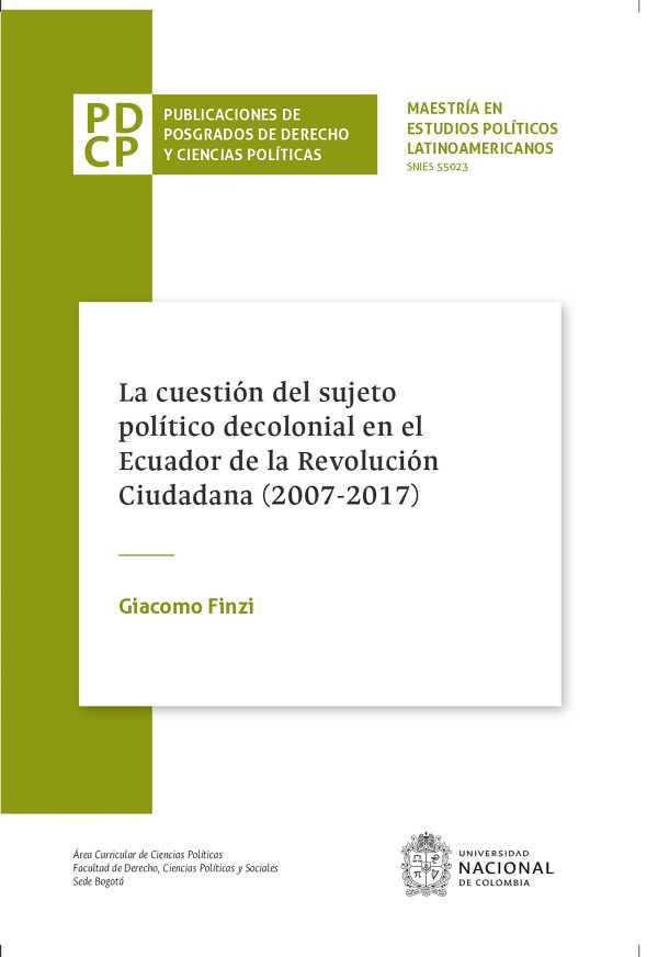 La cuestión del sujeto político decolonial en el Ecuador de la Revolución Ciudadana
