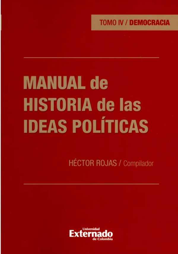 Manual de historia de las ideas políticas - Tomo IV. Democracia