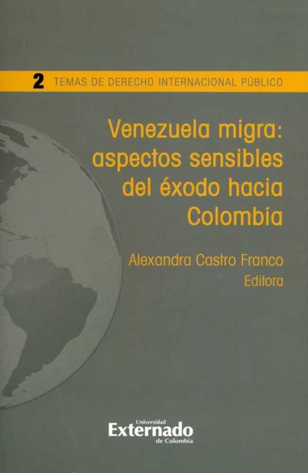Venezuela migra: aspectos sensibles del éxodo hacia Colombia