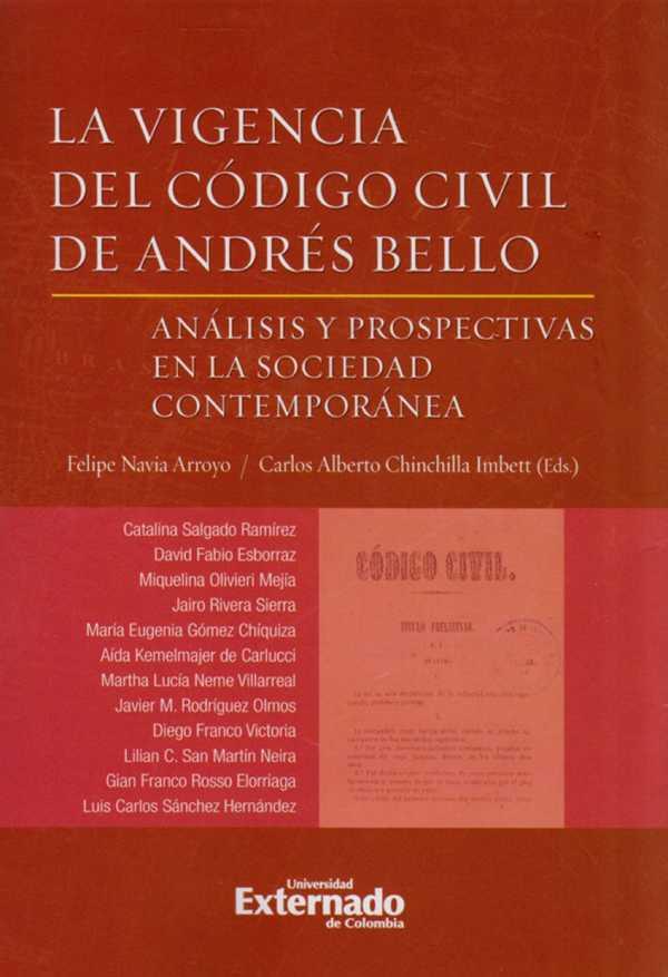 La vigencia del Código Civil de Andrés Bello. Análisis y prospectivas en la sociedad contemporánea