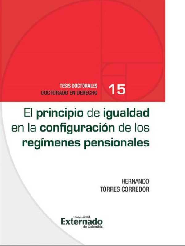 El principio de igualdad en la configuración de los regímenes pensionales