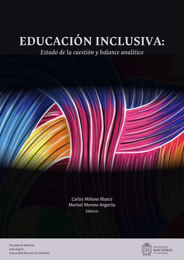 Educación inclusiva: Estado de la cuestión y balance analítico