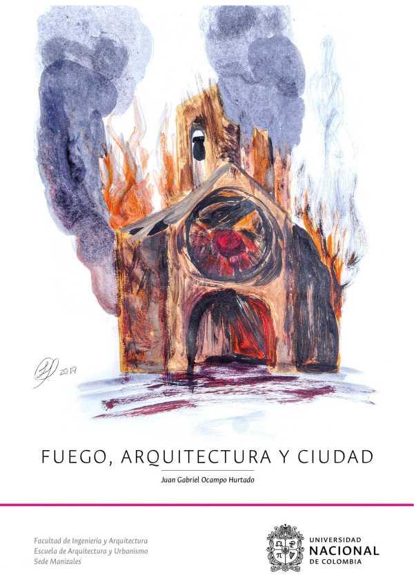 Fuego, Arquitectura y Ciudad