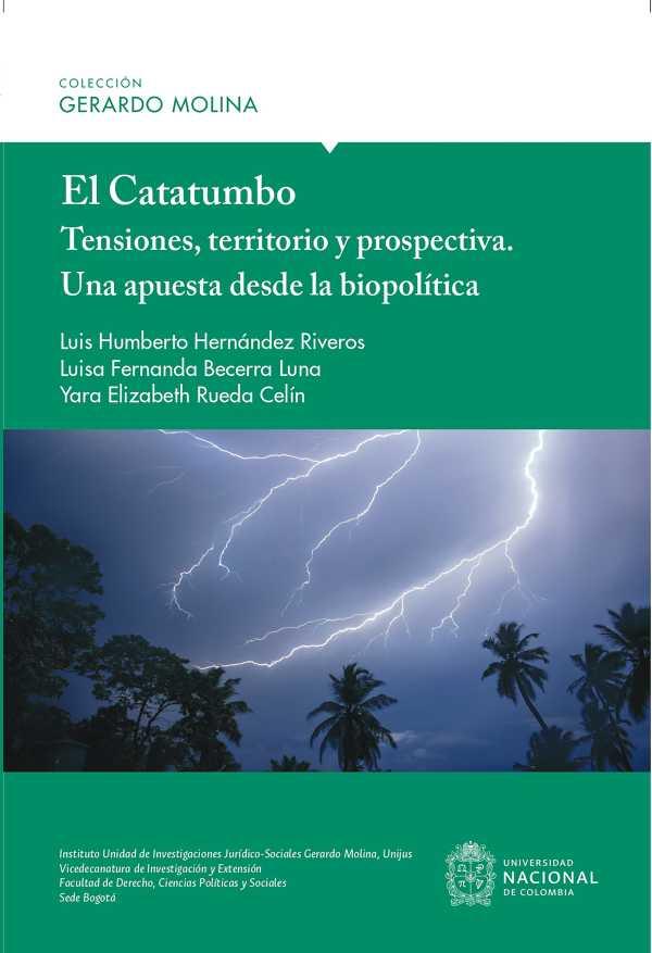 El Catatumbo: Tensiones, territorio y prospectiva - Una apuesta desde la biopolítica