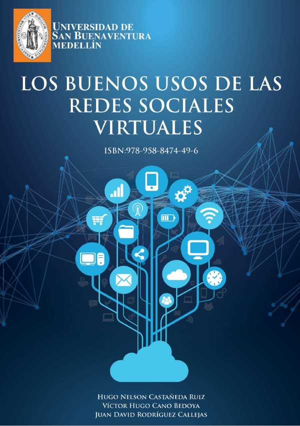 Los buenos usos de las redes sociales virtuales