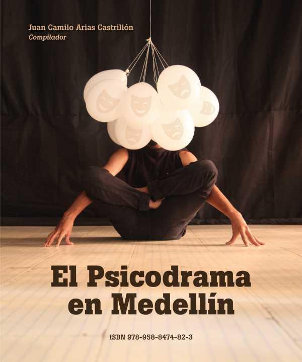 El psicodrama en Medellín