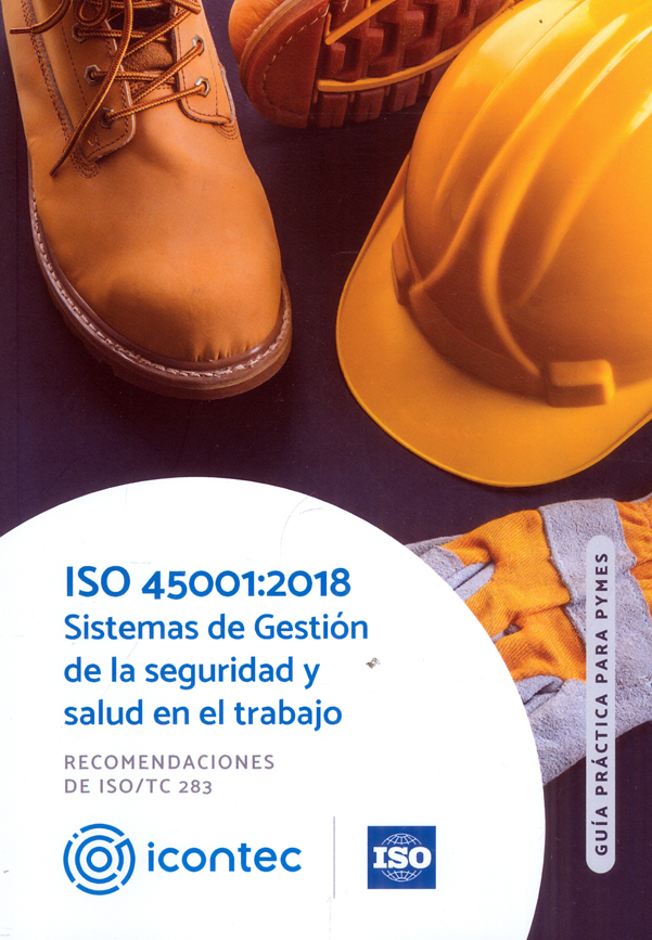 Portada de la publicación PB 102 - Guía Práctica para Pymes ISO 45001:2018 Sistema de Gestión de la seguridad y salud en el trabajo