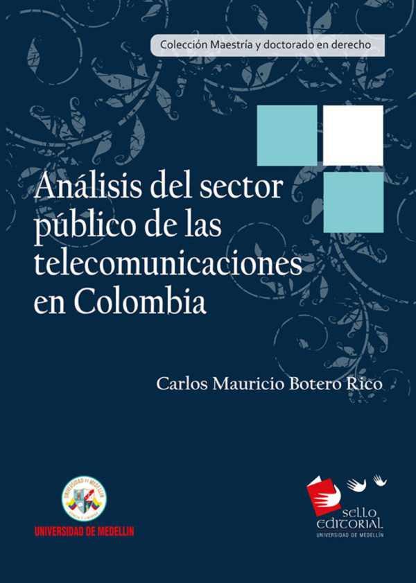 Análisis del sector público de las telecomunicaciones en Colombia