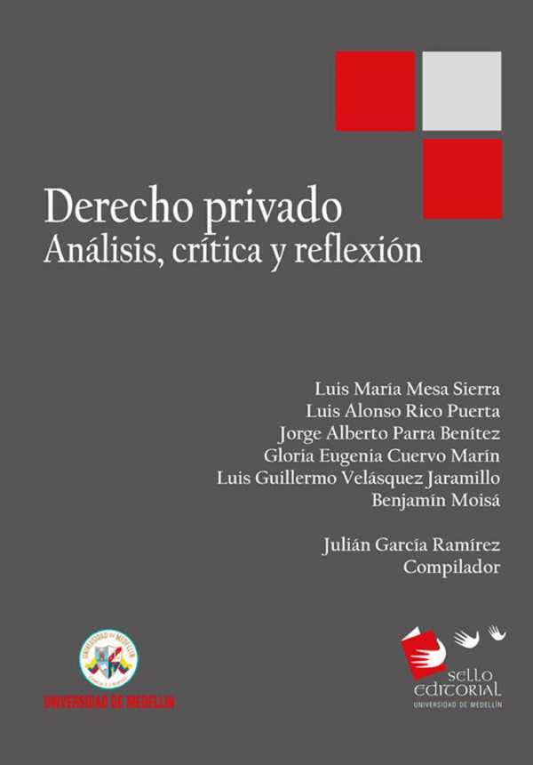 Derecho privado. Análisis, crítica y reflexión