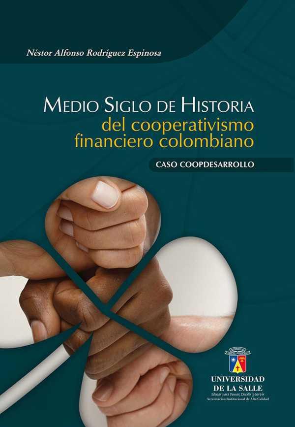 Medio siglo de historia del cooperativismo financiero colombiano