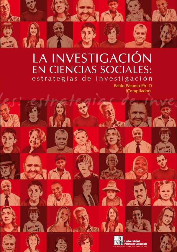 La Investigación en Ciencias Sociales. Estrategias de Investigación