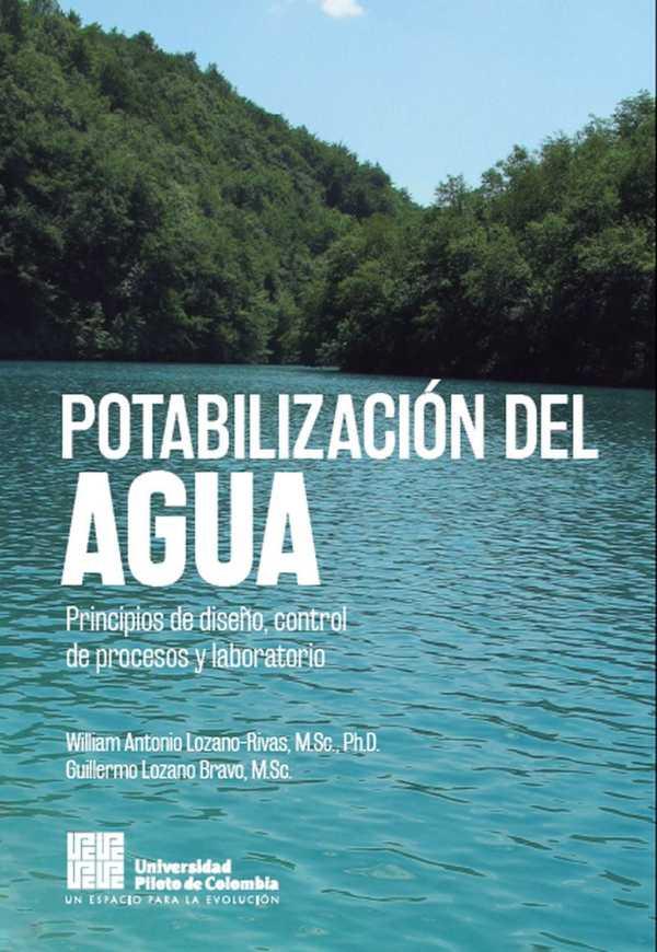 Potabilización del agua. Principios de diseño, control de procesos y laboratorio
