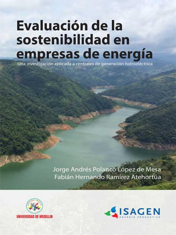 Evaluación de la sostenibilidad en empresas de energía. Una investigación aplicada a centrales de generación hidroeléctrica