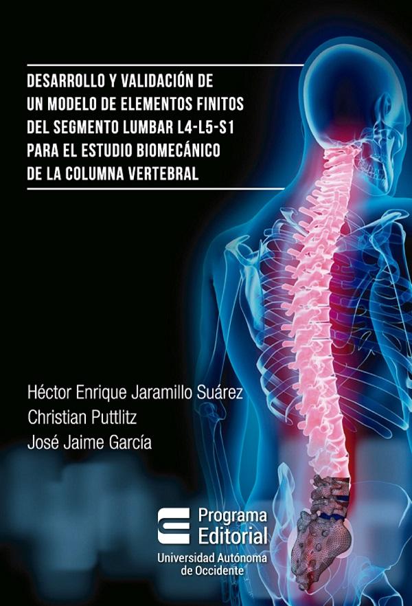Desarrollo y validación de un modelo de elementos finitos del segmento lumbar L4-L5-S1 para estudio biomecánico de la columna vertebral