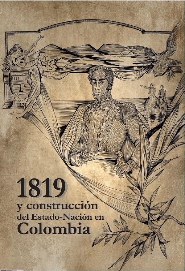 1819 y construcción del Estado-Nación en Colombia