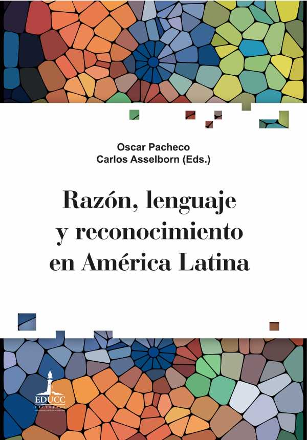 Razón, lenguaje y reconocimiento en América Latina