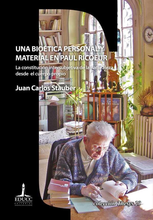 Una bioética personal y material en Paul Ricoeur. La constitución intersubjetiva de la naturaleza desde el cuerpo propio