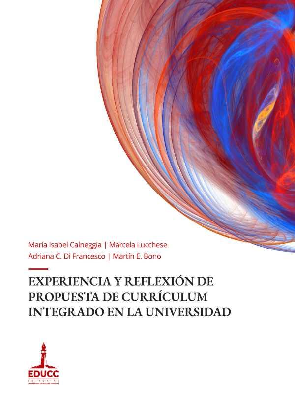 Experiencia y reflexión de propuesta de currículum integrado en la universidad