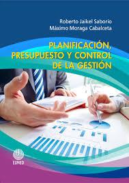 Planificación, Presupuesto Y Control De La Gestión