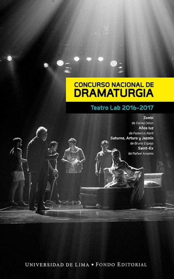 Concurso Nacional de Dramaturgia. Teatro Lab 2016-2017