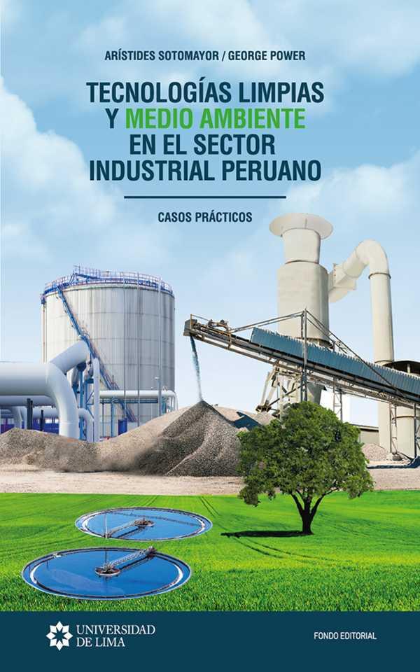 Tecnologías limpias y medio ambiente en el sector industrial peruano