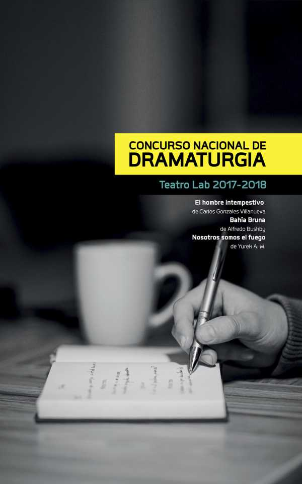 Concurso Nacional de Dramaturgia. Teatro Lab 2017-2018