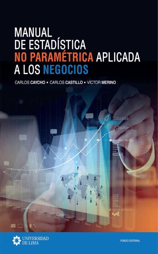 Manual de estadística no paramétrica aplicada a los negocios