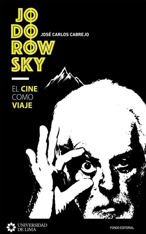 Jodorowsky: el cine como viaje
