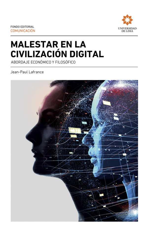 Malestar en la civilización digital. Abordaje económico y filosófico