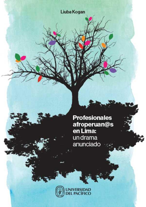 Profesionales afroperuan@s en Lima: un drama anunciado