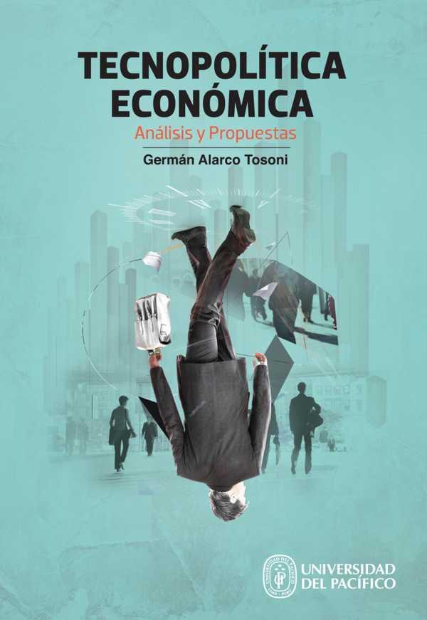 Tecnopolítica económica. Análisis y propuestas