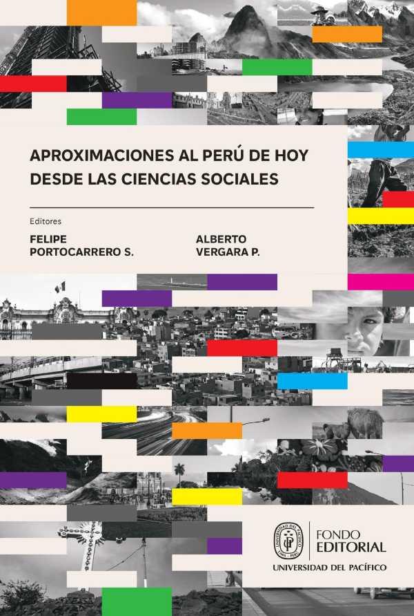 Aproximaciones al Perú de hoy desde las ciencias sociales