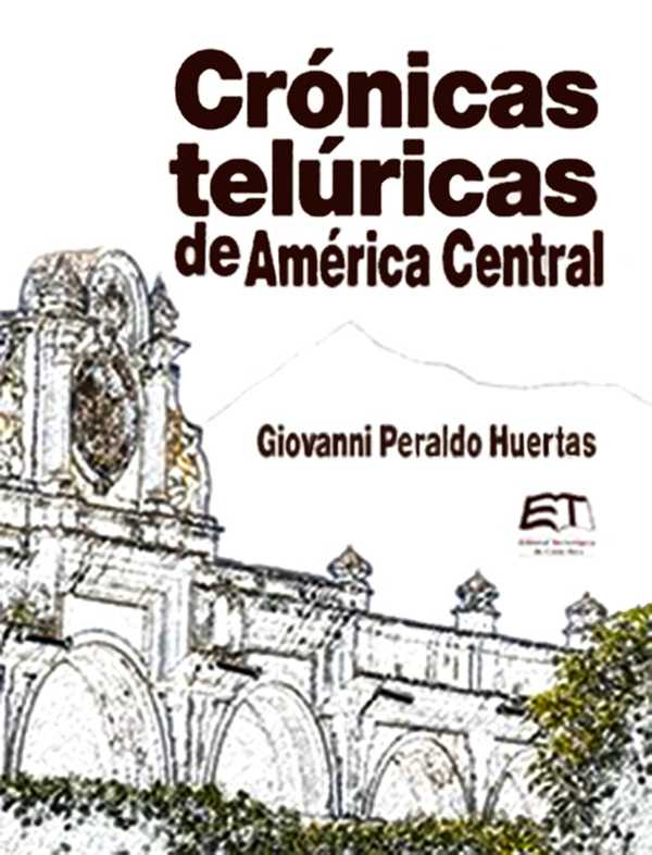 Crónicas Telúricas de AmérIca Central