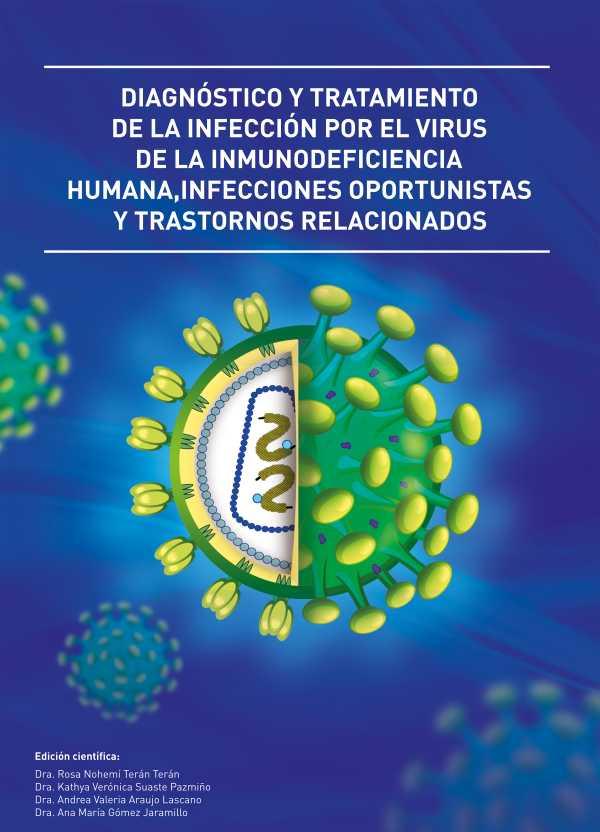 Diagno?stico y tratamiento de la infeccio?n por el virus de la inmunodeficiencia humana, Infecciones oportunistas y trastornos relacionados