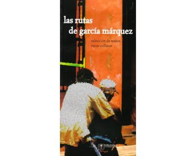 Las rutas de García Márquez
